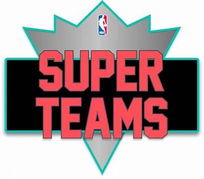 Super Team Nba Superteams Superteam Cool Possible