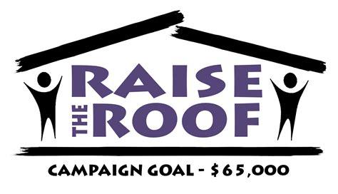 Raise the Roof  Maryville Christian School