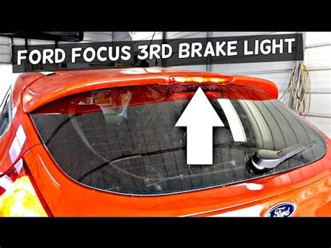 third brake light works but others don t ford focus mk3 third brake light replacement 2012 2013