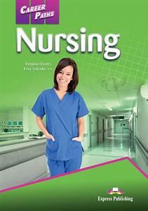 Career Paths: Nursing   English for Specific Purpose (ESP)