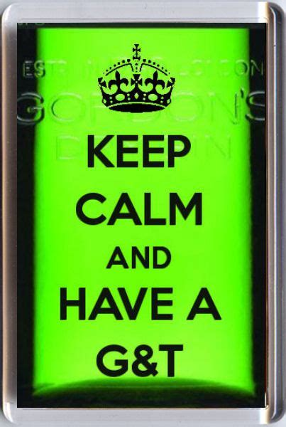 KEEP CALM AND AND HAVE A G&T Fridge Magnet Unique