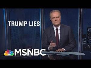 Lawrence On President Donald Trump's Lies, Big And Small ...
