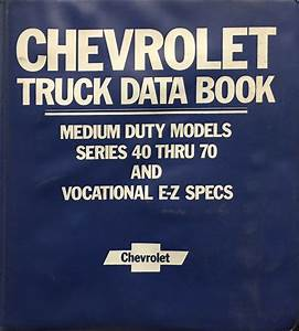 1984 Chevrolet Medium Duty Truck Unit Repair Shop Manual Original