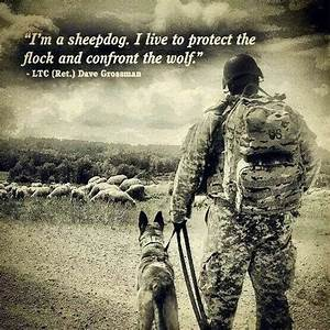 68 best Being a Warrior/SheepDog images on Pinterest | Cop ...