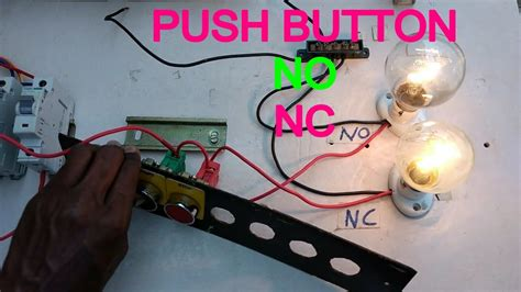 how to work push button how to connect no nc push button in english youtube