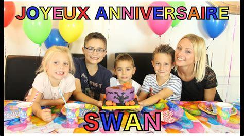 swan nous  invite  son anniversaire youtube