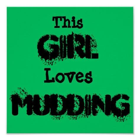 mudding quotes mudding quotes for girls quotesgram