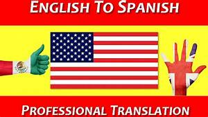 Translate 1000 words from english to spanish or vice versa for Translate my document to spanish