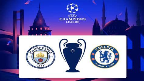 Oficial: Manchester City VS Chelsea, Gran Final de la ...