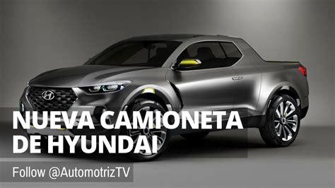 la nueva camioneta de hyundai youtube