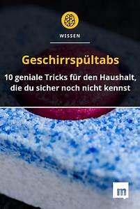 Geschirrspültabs In Waschmaschine : 10 geniale tricks mit geschirrsp ltabs geschirrsp ltabs ~ A.2002-acura-tl-radio.info Haus und Dekorationen