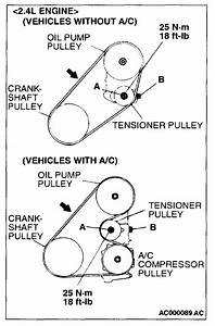 Drive Belt Diagram For A 2002 Mitsubishi Galant 2 4    4cl With Ac  Optional Information  2002