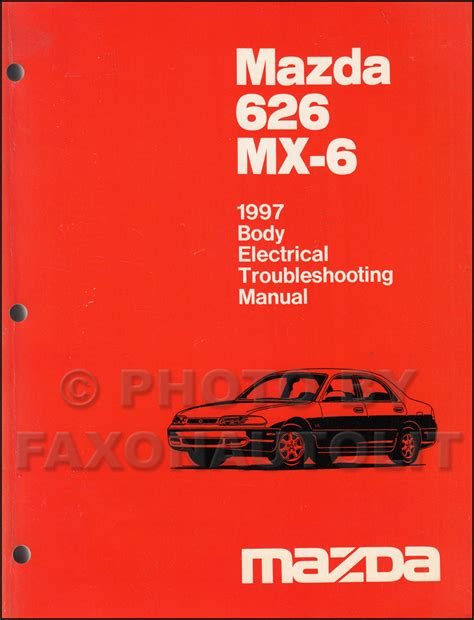 auto manual repair 1993 mazda mx 6 lane departure warning 1997 mazda 626 and mx 6 body electrical troubleshooting manual original