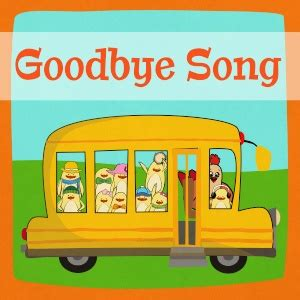 preschool goodbye song general topics for preschool and kindergarten the 780