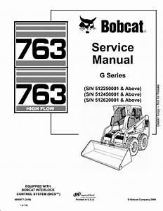 Bobcat 763 High Flow Skid Steer Loader Service Repair Workshop Manual 512250001