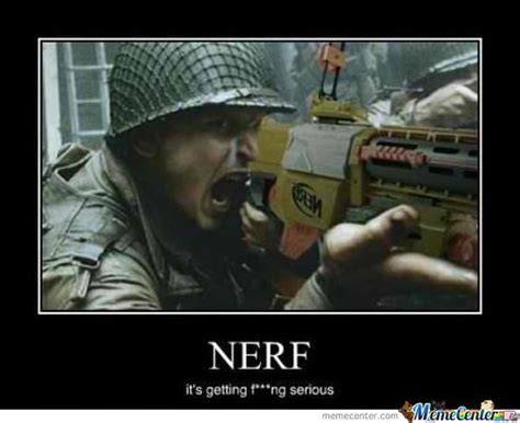 Nerf Meme - nerf guns by awesomeone meme center