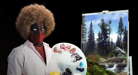 Deadpool Is Bob Ross In New Teaser Trailer