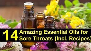 14 Amazing Essential Oils For Sore Throat  Incl  Recipes
