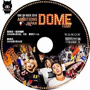 The Dome Cd 2018 : jyj one ok rock 2018 ambitions japan dome tour wowow ~ Jslefanu.com Haus und Dekorationen