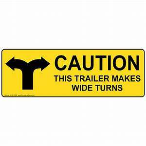 ADA This Trailer Makes Wide Turns Label NHE-14969 ...