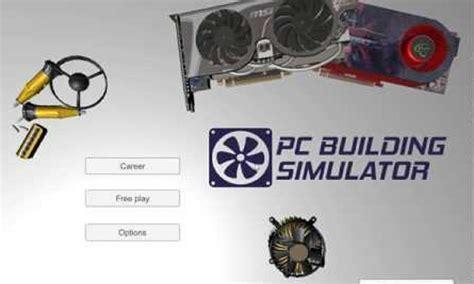 monter propre pc un simulateur pour monter votre propre pc diazmag