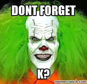 Creepy Clown Meme - scary clown