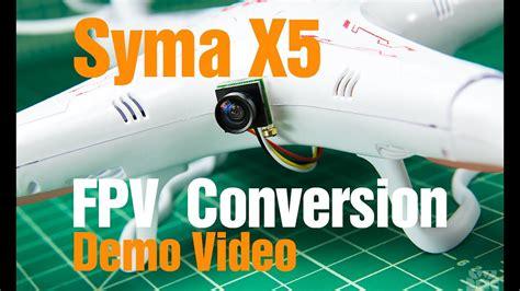 Syma X5 Fpv Conversion
