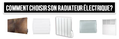 comment choisir un four electrique comment choisir les radiateurs electriques