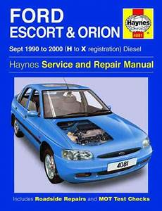 Ford Escort Orion Diesel 1990 2000 Haynes Service Repair Manual