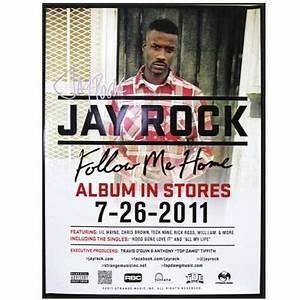 Follow Me Home : jay rock autographed follow me home poster strange music inc store ~ Medecine-chirurgie-esthetiques.com Avis de Voitures