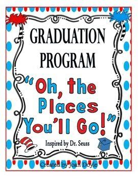 """To tell you we are proud doesn't even begin to express the pride and joy that we have for you. Graduation/Celebration Program (""""Oh, the Places You'll Go!""""}   Move mountains"""