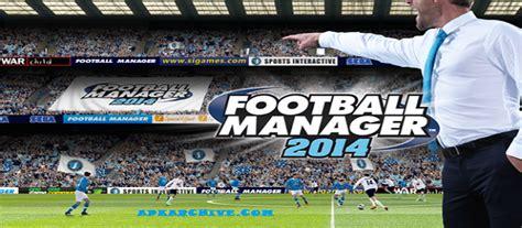 football manager handheld 2014 v5 3 2 apk guruslodge