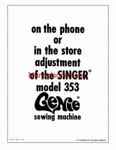 Singer 353 Genie Adjusters Problem Solving Sewing Machine