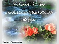 Schönen Guten Morgen Gruß Bild Facebook BilderGB Bilder