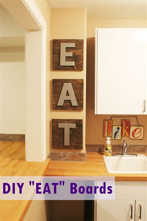diy kitchen decor eat boards