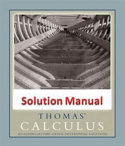 Thomas Calculus - Solution Manual 11e