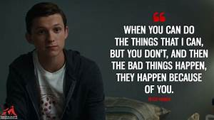 When you can do... Peter Parker Father Quotes