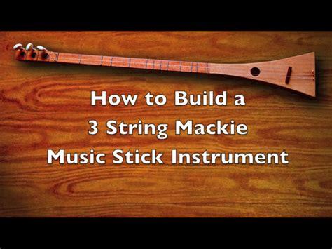 String Bild How To Build A Strum Stick Musical Instrument