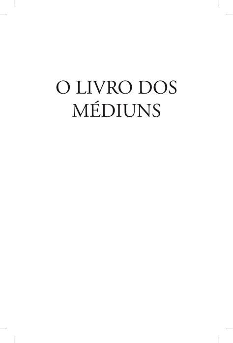 O Livro dos Médiuns (1861) - Allan Kardec by Nadia Matos