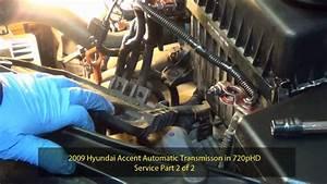 2009 Hyundai Accent Automatic Transmission Service Part 2