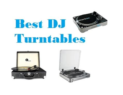 top 15 best dj turntables in 2018 complete guide