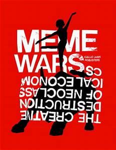 Meme Wars: The Creative Destruction of Neoclassical ...