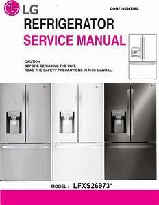 Lg Lfxs26973s Lfxs26973d Lfxs26973w Refrigerator Service