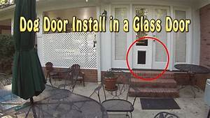 installing a dog door into glass french doors youtube With how to make a dog door