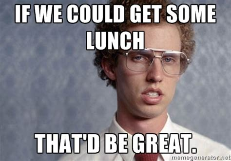 Lunch Memes - napoleon dynamite if we could get some lunch that d be great memes pinterest napoleon