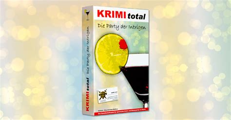 krimi total die party der intrigen krimispiel