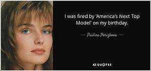 Americas Next T... Famous Modelling Quotes