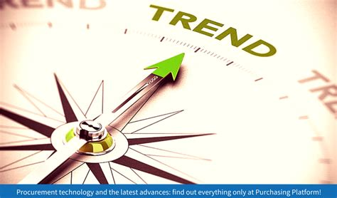 top  procurement trends   purchasing platform