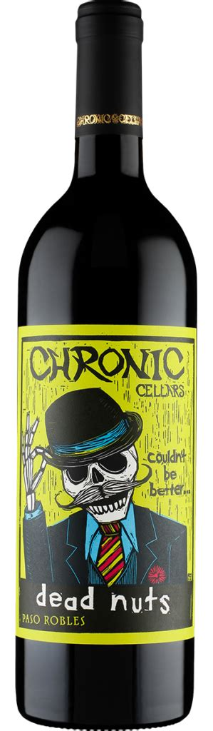 Chronic Cellars Wine  Fun Labels, Serious Wines