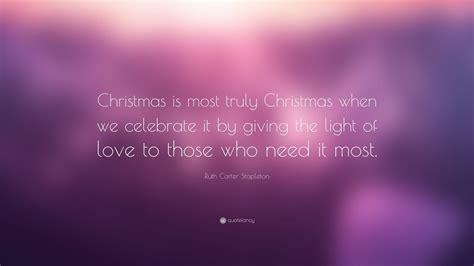 ruth carter stapleton quote christmas